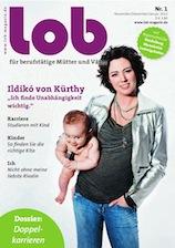 LOB Zeitschrift für berufstätige Mütter und Väter