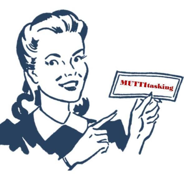 Multitasking? Nein lieber Muttitasking! Muttitasking heißt eben NICHT alles gleichzeitig zu machen